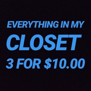 Everything 3 for $10.00